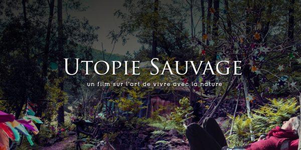 Vivre autrement : Utopie sauvage, merveille de la nature, un jardin musée